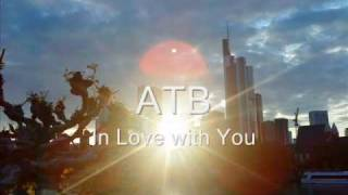 ATB - In Love with You