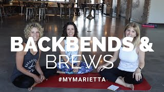 Backbends & Brews| #MyMarietta | Season 1 Episode 5