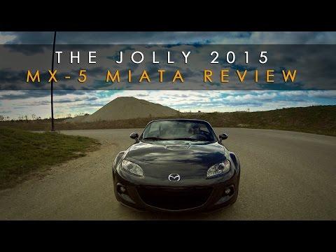 Review | 2015 MX-5 Miata | It's Jolly Time