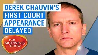 George Floyd death: Derek Chauvin's court appearance delayed | 7NEWS