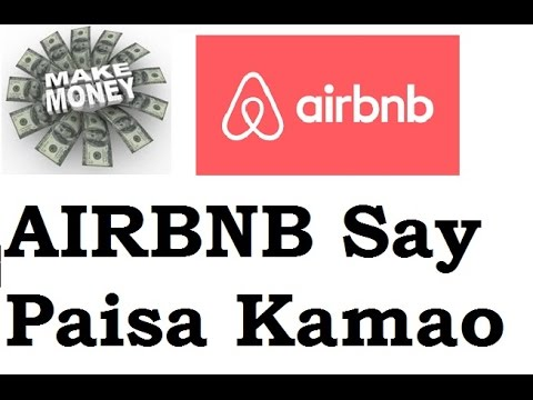 How To Earn Money By Airbnb Air Bnb Hindi Airbnb Say Kasay Paisa