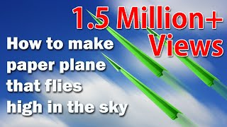 How to make paper plane that flies high in the sky