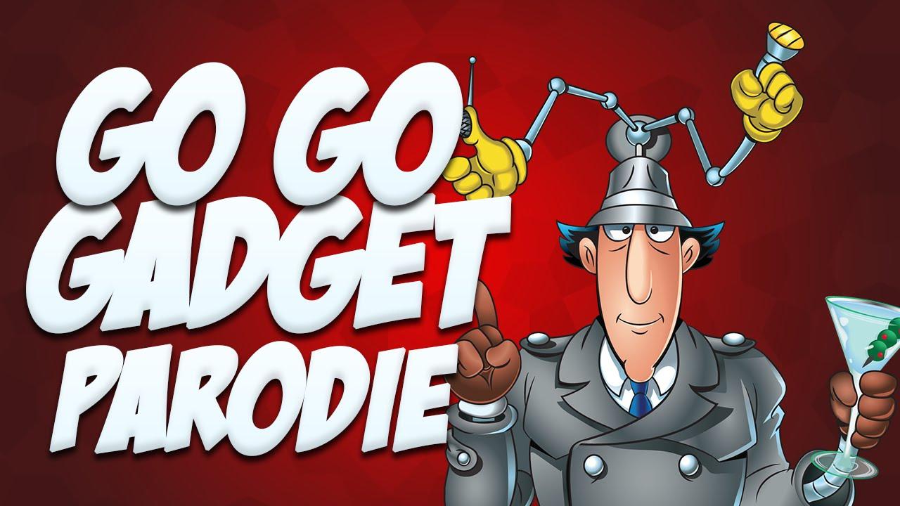 Go Go Gadget