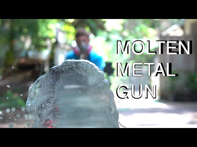 Building A Molten Metal Squirt Gun Is The Worst Way To Stay Cool - This is the worlds biggest super soaker and it shatters windows