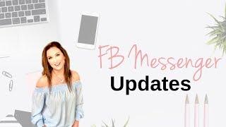 Facebook Messenger Update 2019