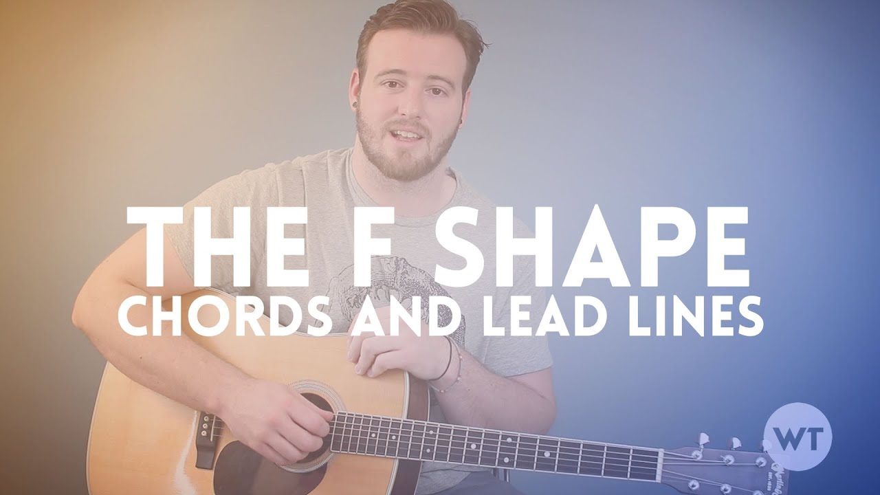 Guitar Lesson - Use the F Shape to create chords and lead lines