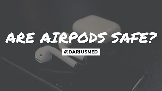 Are AirPods SAFE!? The Dangers Of Radiofrequency Radiation | Darius Med
