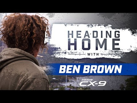 Heading Home with Ben Brown (Brought to you by Mazda CX-9)