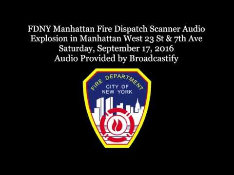 FDNY Manhattan Fire Dispatch Scanner Audio Explosion in Manhattan Chelsea New York City
