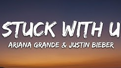 Ariana Grande & Justin Bieber - Stuck with U (Lyrics)