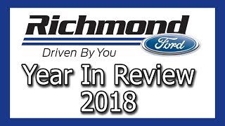 Richmond Ford Group 2018 Year In Review