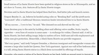 Underworld saint becoming more popular in US : La Santa Muerte