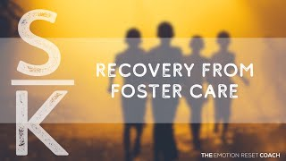 Emotion Code recovery from foster care