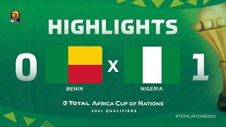 HIGHLIGHTS   #TotalAFCONQ2021   Round 5 - Group L: Benin 0-1 Nigeria