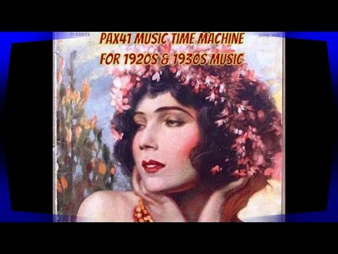 Golden Era Of Music 1925-1935 A Song For Each Year  @Pax41