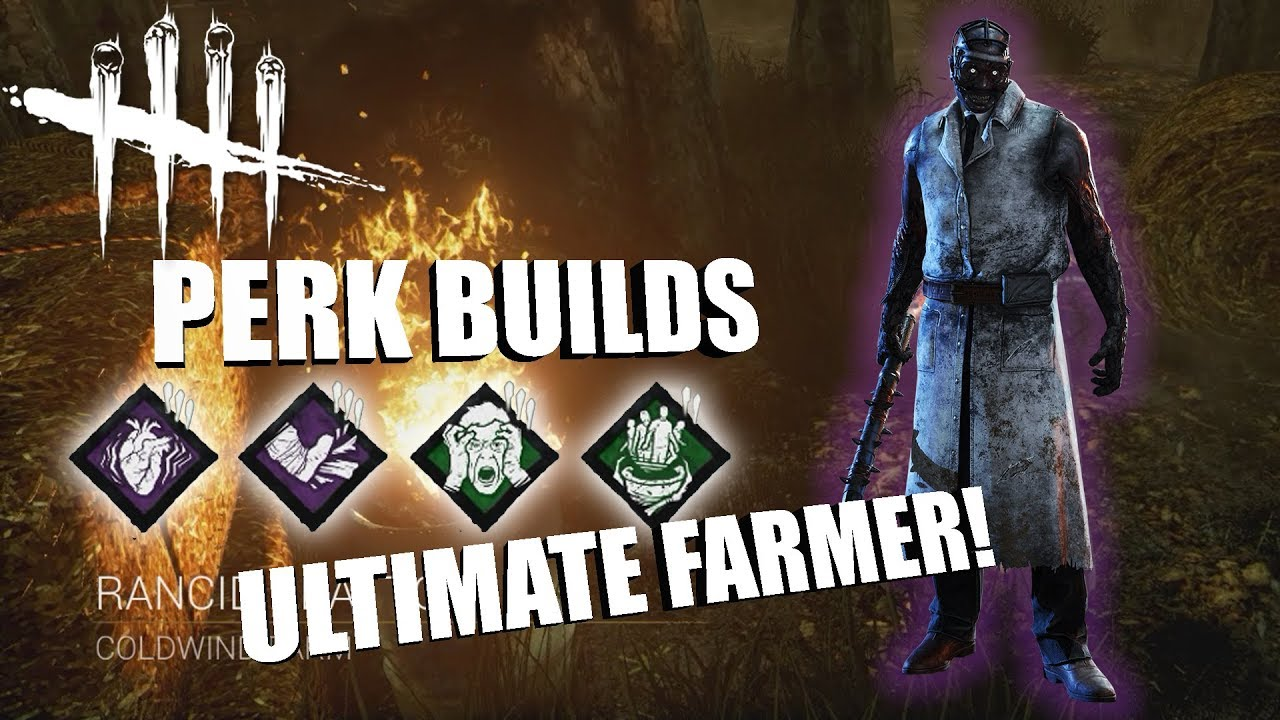 ULTIMATE FARMER! | Dead By Daylight THE DOCTOR PERK BUILDS