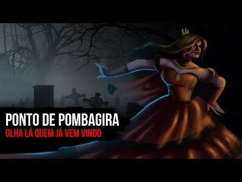 PONTO DE POMBAGIRA - POMBAGIRA RAINHA DO CEMITÉRIO (OLHA LÁ QUEM JÁ VEM  VINDO)