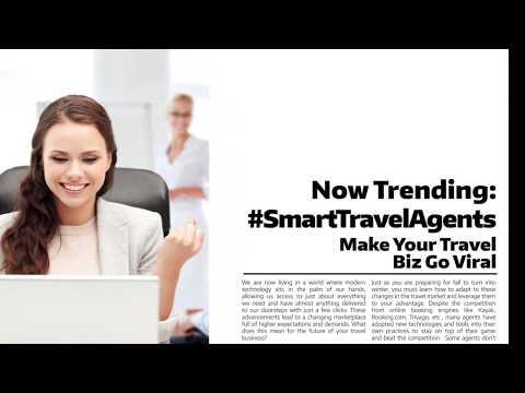 Now Trending: #SmartTravelAgents – Make Your Travel Biz Go Viral – November 2017
