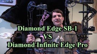 Diamond Edge SB 1 VS Diamond Infinite Edge Pro