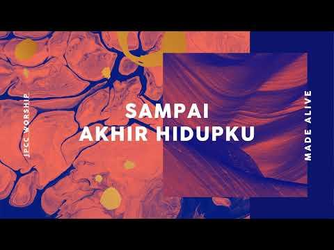 Sampai Akhir Hidupku (Official Audio)  - JPCC Worship