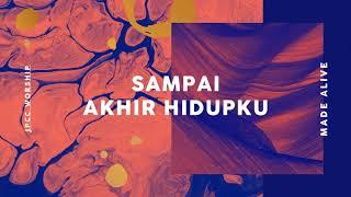 JPCC Worship - Sampai Akhir Hidupku (Official Audio)