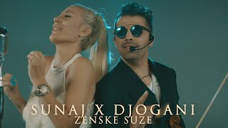 SUNAJ X DJOGANI - ZENSKE SUZE (OFFICIAL COVER VIDEO 2020) █▬█ █ ▀█▀