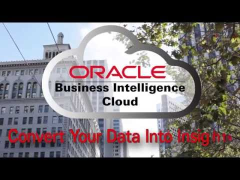 Oracle Business Intelligence Cloud Service: Convert Data Into Insight