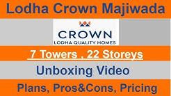 Lodha Crown Thane | Lodha Quality Homes Majiwada Unboxing -Plans, [Pros&Cons] - 7700 914 405