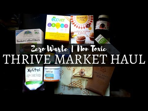 Thrive Market Haul | Natural Healthy Groceries | Zero Waste Alternatives