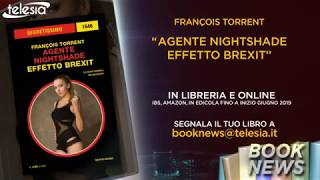 Booknews #376 AGENTE NIGHTSHADE-EFFETTO BREXIT - FRANÇOIS TORRENT