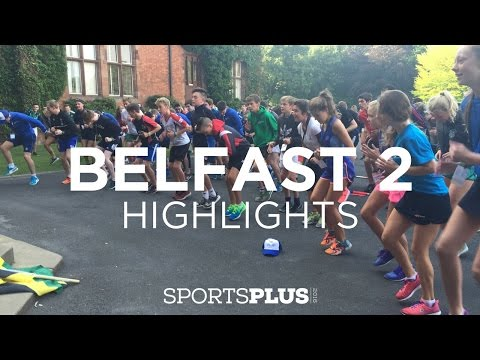 Belfast 2 Sports Plus 2016 - Highlights