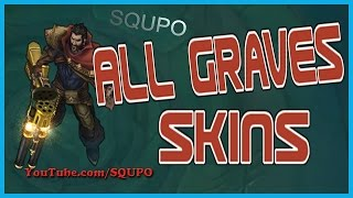 All Graves Skins (League of Legends)