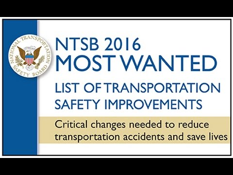 NTSB Unveils 2016 Most Wanted List Press Conference