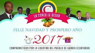FELIZ NAVIDAD Y UN PROSPERO AÑO 2017 - CORED GUINEA ECUATORIAL