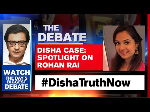 Disha Salian Death Case: Spotlight On Rohan Rai | The Debate With Arnab Goswami