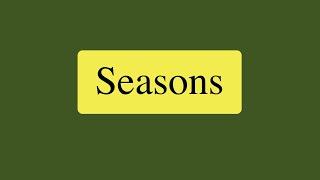 Seasons.  English lessons.  Времена года в английском языке.