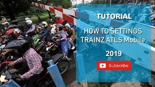 Trainz Tutorial Palang ATLS  Mobile [Android]