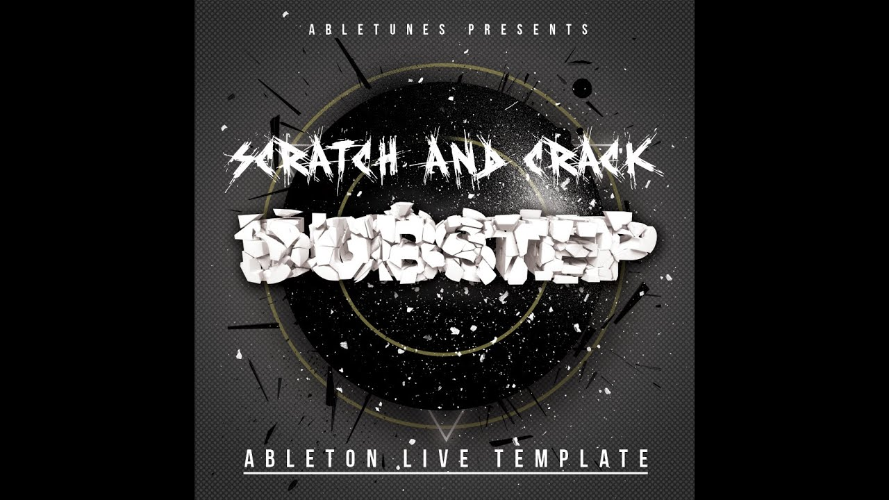dubstep glitch hop ableton live template scratch and crack by abletunes youtube. Black Bedroom Furniture Sets. Home Design Ideas