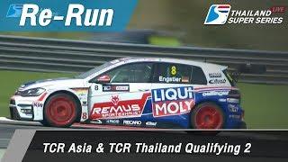 TCR Asia & TCR Thailand Qualifying 2 : Sepang International Circuit Malaysia 31 Mar 2018