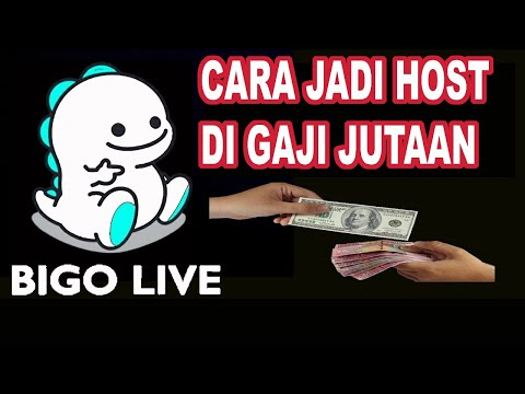 CARA JADI OFFICIAL HOST BIGO LIVE DI GAJI JUTAAN