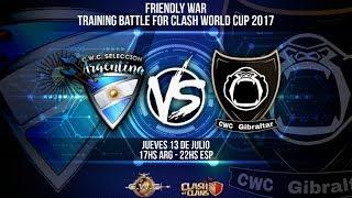 CWC Argentina-CWC Gibraltar |Pre-war RUMBO A LA CWC | DIRECTO | Clash of Clans