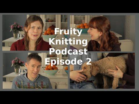 Fruity Knitting Podcast - Episode 2 - Saddle Shoulders, Intarsia, Welsh Woolen Mill