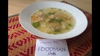 Куриный суп с клецками: рецепт от Foodman.club