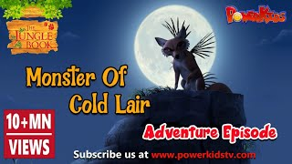 The jungle book Monster of the cold lair Hindi