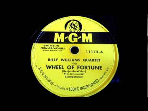 Wheel Of Fortune - Billy Williams Quartet 1952 MGM   11172