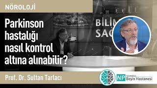 Parkinson hastalığı nasıl kontrol altına alınabilir?
