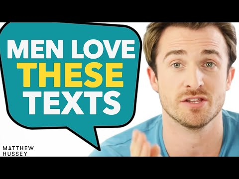 How to Text Guys - 4 Messages He'll Love | Matthew Hussey, Get The Guy