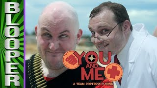 BLOOPERS from You and Me: A TF2 Song
