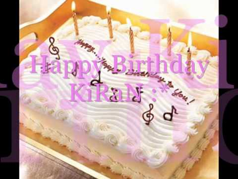 Birthday Cake Kiran Images : HAPPY BIRTHDAY Kiran - YouTube
