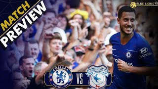 DO CARDIFF CITY HAVE A SURPRISE FOR US? || Chelsea vs Cardiff City Preview